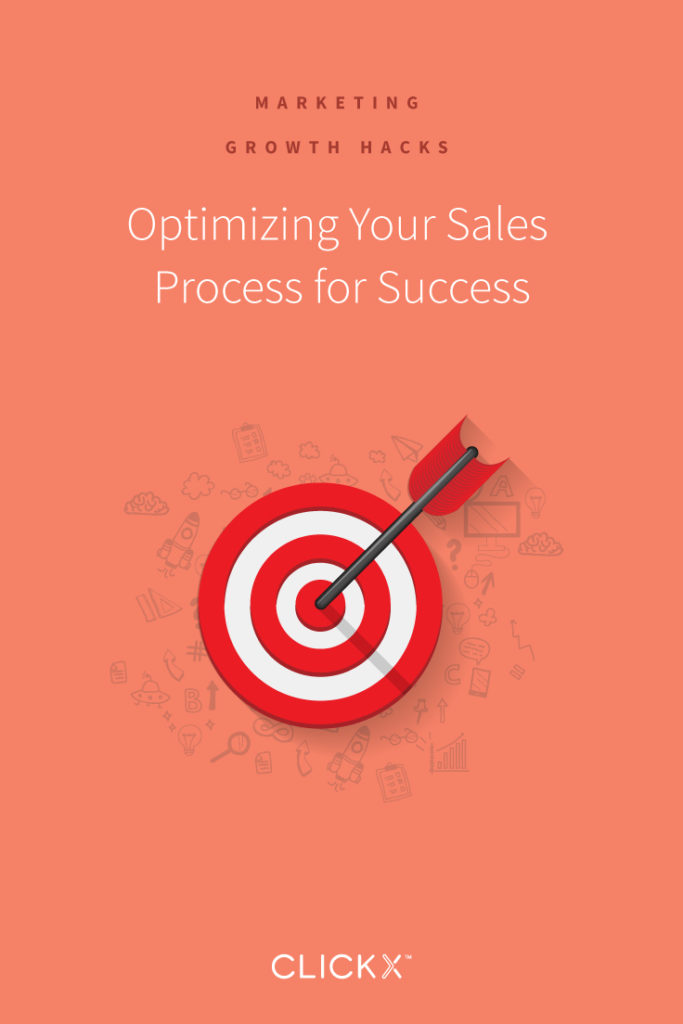 Optimizing Your Sales Process for Success | Clickx.io