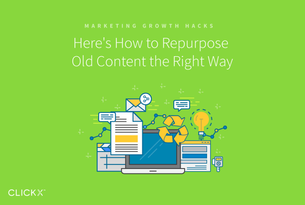 Here's How to Repurpose Old Content the Right Way