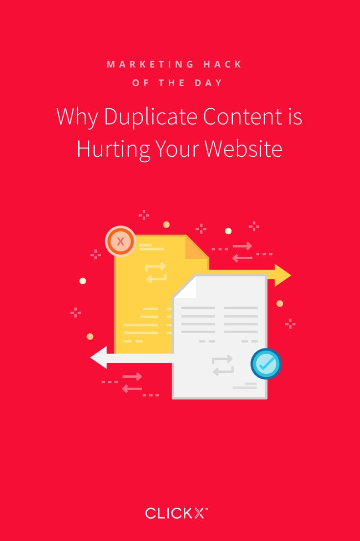 Why Duplicate Content is Hurting Your Website | Clickx.io