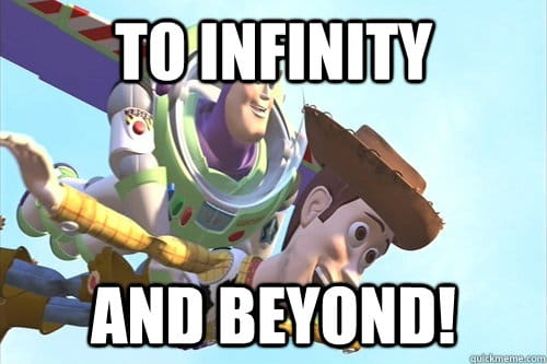 Buzz Lightyear meme reading 'To infinity and beyond'.