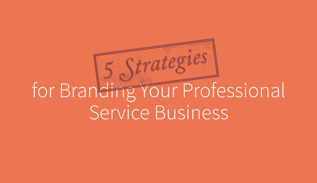 5-strategies-branding-professional-services