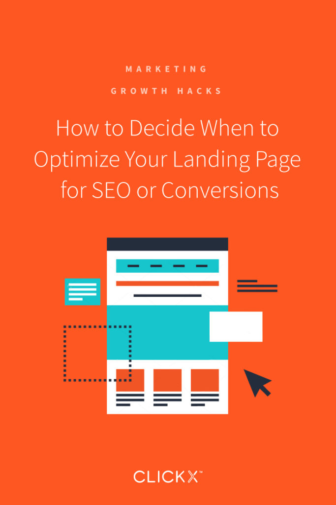 How to Decide When to Optimize Your Landing Page for SEO or Conversions