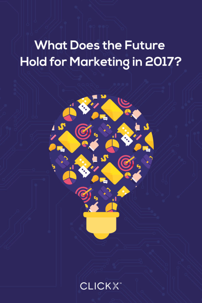 What Does the Future Hold for Marketing in 2017?