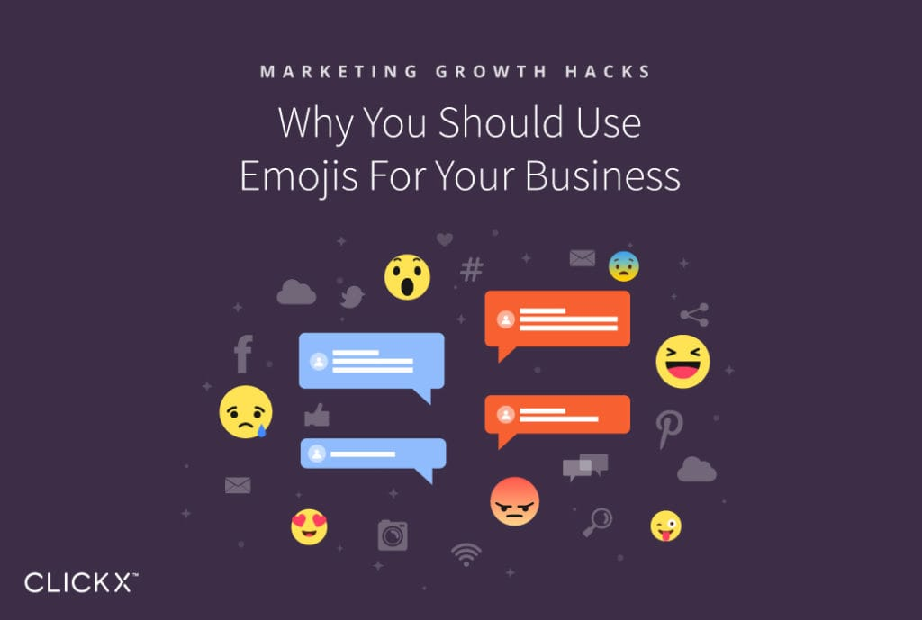 Why You Should Use Emojis for Your Business | Clickx.io